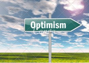 Optimism - the signpost to disaster
